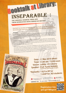 Booktalk at Library: Inseparable - The Original Siamese Twins and Their Rendezvous with American History (11 Mar 2019)